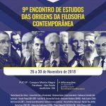 9º Encontro de Estudos das Origens da Filosofia Contemporânea